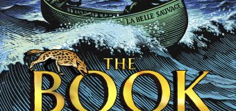 We Take a Trip Into Unknown Waters with The Book of Dust : La Belle Sauvage !