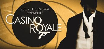 Secret Cinema : Bond  – Prepare to be Shaken and Stirred!